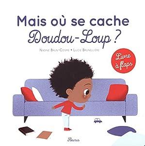"""Afficher """"Mais où se cache Doudou-Loup ?"""""""
