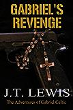 Gabriel's Revenge (The Adventures of Gabriel Celtic Book 2)