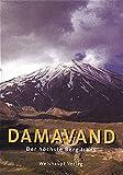 Damavand: Der höchste Berg Irans - Karl Gratzl