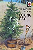 The Ladybird Book of Boxing Day (Ladybirds for Grown-Ups) Bild 1
