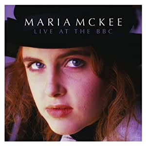 Maria Mckee-Live at the BBC [Import anglais]