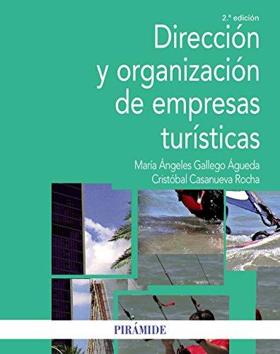Dirección y organización de empresas turísticas (Economía Y Empresa)