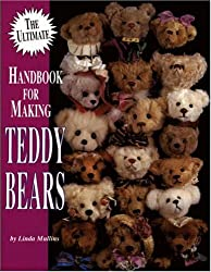 The Ultimate Handbook for Making Teddy Bears: 1
