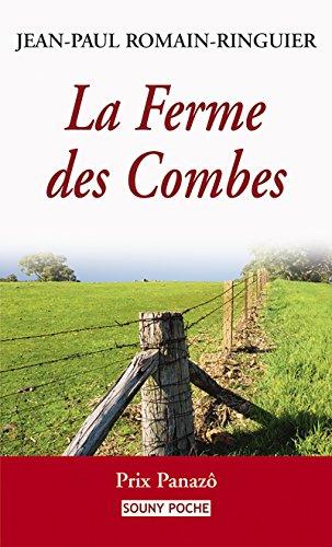 La Ferme des Combes: Un roman de terroir bouleversant (Souny poche t. 75) par Jean-Paul Romain-Ringuier