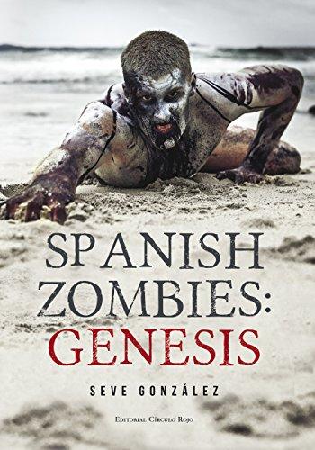 Spanish Zombies: Genesis por Seve Gonzalez