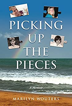 Picking Up the Pieces: A Memoir (English Edition)