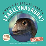 What's so Special about Leaellynasaura?: Dinosaur facts and fun for children (What's so Special about Dinosaurs?)
