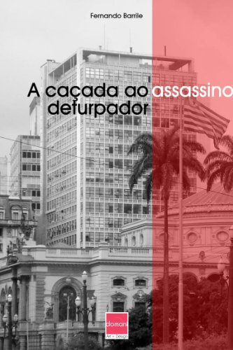 A caçada ao assassino deturpador (Portuguese Edition)