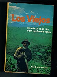 Los Viejos Secrets of Long Life from the Sacred Valley