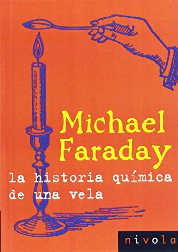 La historia química de una vela (Violeta) por Michael Faraday