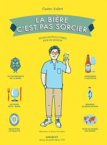 La bière c'est pas sorcier par Guirec Aubert