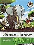Les Sauvenature, Tome 8 : Défendons les éléphants !