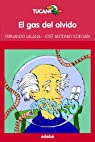 EL GAS DEL OLVIDO par Lalana