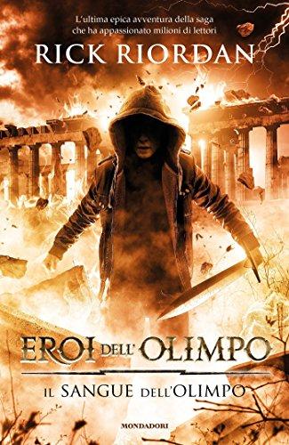 Eroi dell'Olimpo - 5. Il sangue dell'Olimpo