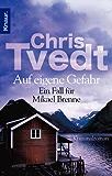 Auf eigene Gefahr: Ein Fall für Mikael Brenne. Kriminalroman (Die Mikael-Brenne-Reihe)