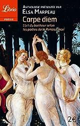 Carpe diem : L'art du bonheur selon les poètes de la Renaissance