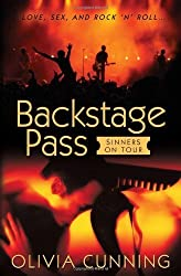Cunning, Olivia [ Backstage Pass: Sinners on Tour ] [ BACKSTAGE PASS: SINNERS ON TOUR ] Oct - 2010 { Paperback }