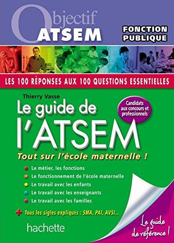 Le guide de l'ATSEM, Catégorie C - Ed.2011 (Objectif Concours)