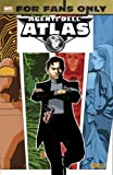 FOR FANS ONLY N.2 - AGENTS OF ATLAS