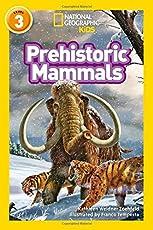 Prehistoric Mammals (National Geographic Readers)
