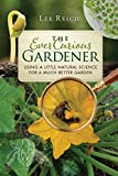 #10: The Ever Curious Gardener: Using a Little Natural Science for a Much Better Garden