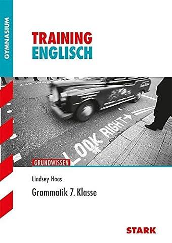 Training Gymnasium - Englisch Grammatik 7. Klasse: Grundwissen