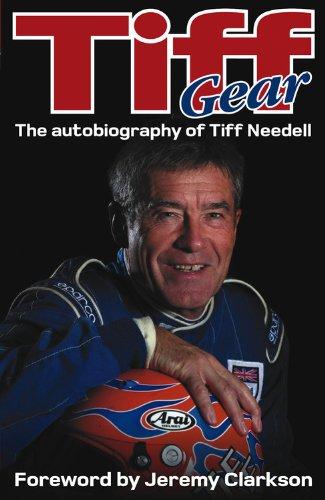 Tiff Gear: The Autobiography of Tiff Needell por Tiff Needell
