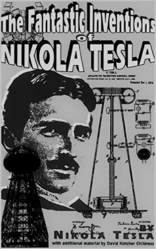 The Fantastic inventions of Nikola Tesla(Annotated) (English Edition)