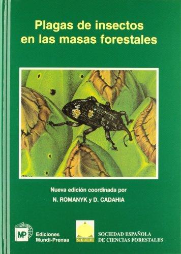 Plagas de insectos en las masas forestales por Sociedad Española de Ciencias Forestales