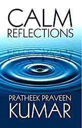CALM REFLECTIONS (English Edition)