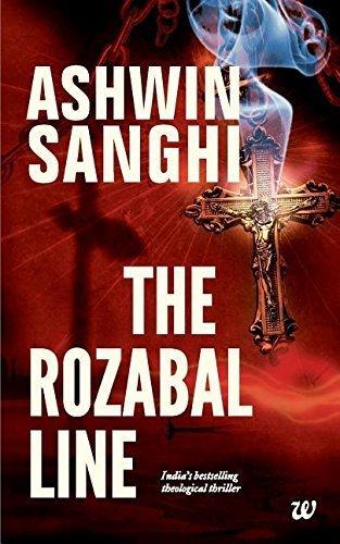 Rozabal Line, the by Ashwin Sanghi (2012-08-01)