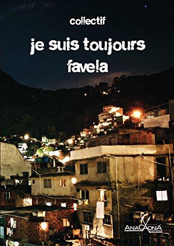 Je suis toujours favela: Des nouvelles, et une partie documentaire. (URBANA)