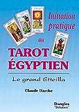 Initiation pratique au tarot égyptien