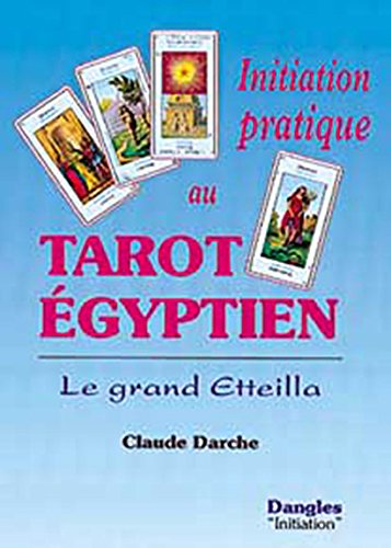 Initiation pratique au tarot gyptien