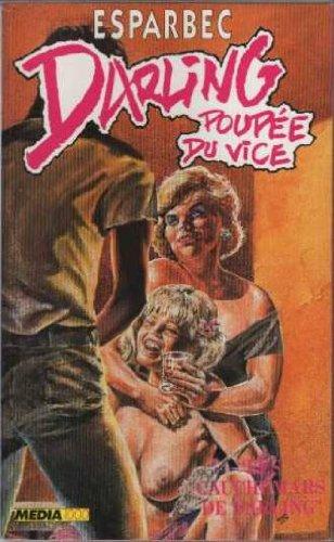 Darling, poupée du vice, Tome 2 : Les Cauchemars de Darling par Esparbec