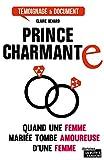 Prince charmante: J'ai quitté mon mari pour une femme (Témoignages & Documents)