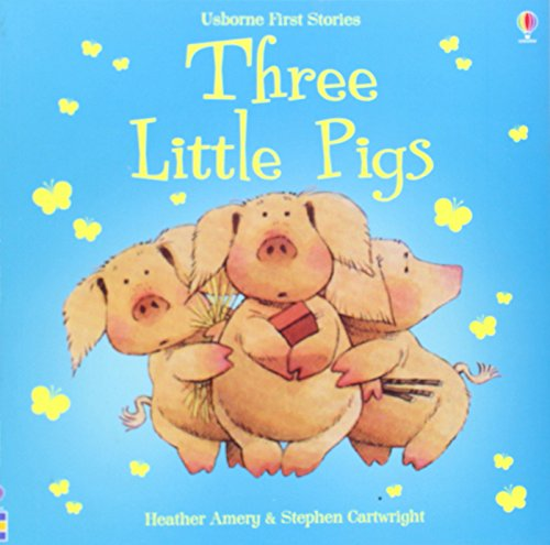 Three Little Pigs (First Stories)