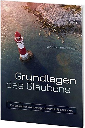 Grundlagen des Glaubens von Karl-Heinz Vanheiden