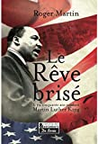Le rêve brisé - L'assassinat de Martin Luther King