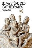 Le mystère des cathédrales (Spiritualités) (French Edition)