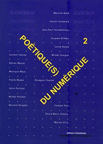 Poétique(s) du numérique 2, par Franck Cormerais