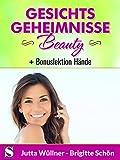 Image de Gesichtsgeheimnisse Beauty - 50 Tipps Naturkosmetik zur Steigerung Ihrer Ausstrahlung mit