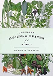 Culinary Herbs and Spices of the World (Royal Botanic Gardens) by Ben-Erik van Wyk (2013-12-19)