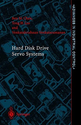 Hard Disk Drive Servo Systems (Advances in Industrial Control) -