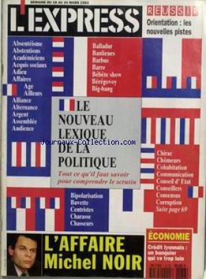 express-no-2176-du-18-03-1993-le-nouveau-lexique-de-la-politique-laffaire-michel-noir-economie-credi