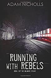 Running with Rebels: Volume 2 (The Salingers) by Adam Nicholls (2015-08-09)