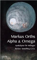 Alpha & Omega: Apokalypse für Anfänger