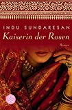 Kaiserin der Rosen (Fischer Taschenbücher Allgemeine Reihe)