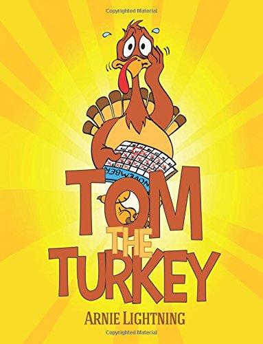Tom the Turkey (Thanksgiving Books for Kids)