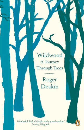 Wildwood: A Journey Through Trees (English Edition) -